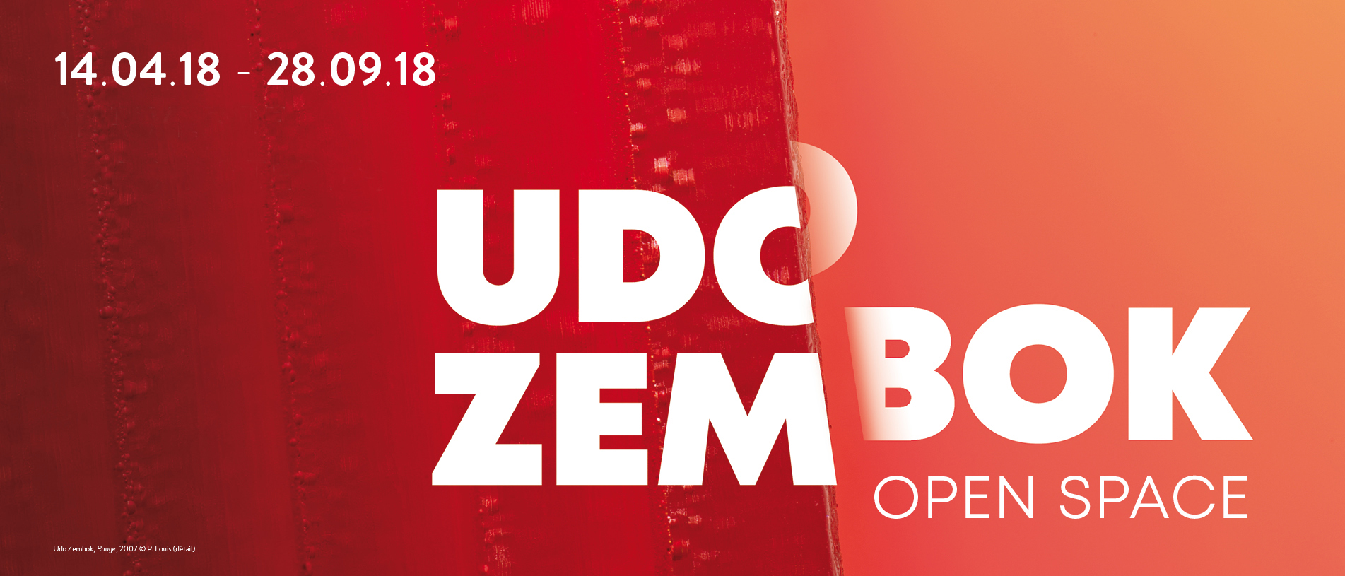 Udo Zembok, Open Space du 14 avril 2018 au 28 septembre 2018